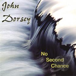Dorsey, John - No Second Chance CD Cover Art