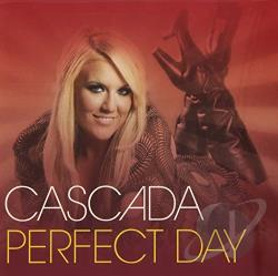 Cascada - Perfect Day CD Cover Art