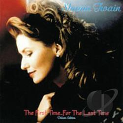 Twain, Shania - First Time... For the Last Time CD Cover Art