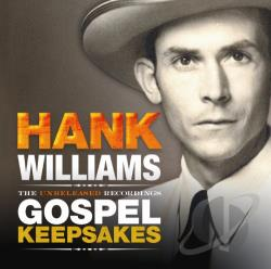 Williams, Hank - Unreleased Recordings: Gospel Keepsakes CD Cover Art
