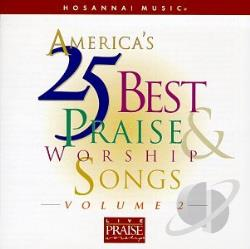 Hosanna! Music - America's 25 Best Praise & Worship Songs Vol. 2 CD Cover Art