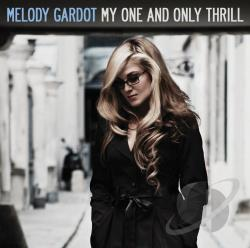 Gardot, Melody - My One and Only Thrill CD Cover Art