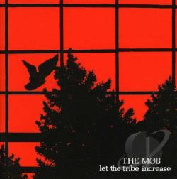 Mob - Let The Tribe Increase CD Cover Art