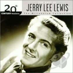 Lewis, Jerry Lee - 20th Century Masters - The Millennium Collection: The Best of Jerry Lee Lewis CD Cover Art