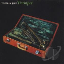 Totally Jazz Trumpet CD Cover Art