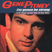 Pitney, Gene - I'M Gonna Be Strong & Other Hits CD Cover Art