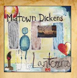 Midtown Dickens - Lanterns LP Cover Art