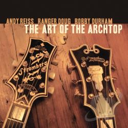 Bobby Durham (Drums) / Doug, Ranger / Reiss, Andy - Art of the Archtop CD Cover Art