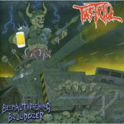 Fastkill - Bestial Thrashing Bulldozer CD Cover Art
