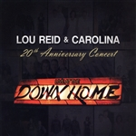 Reid, Lou & Carolina - 20th Anniversary: Live at the Down Home CD Cover Art