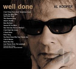 Kooper, Al - Rare + Well Done: The Greatest & Most Obscure Recordings CD Cover Art