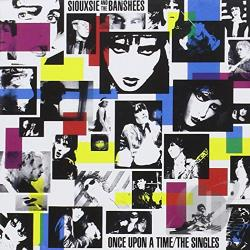 Siouxsie & The Banshees - Once Upon a Time: The Singles CD Cover Art
