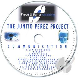 Junito Perez Project - Communication CD Cover Art