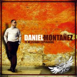 Montanez, Daniel - Te He Estado Esperando CD Cover Art