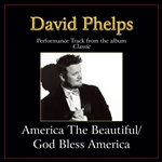 Phelps, David - America The Beautiful / God Bless America (Medley) Performance Tracks DB Cover Art