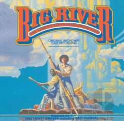 Goodman, John - Big River: The Adventures Of Huckleberry Finn CD Cover Art