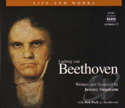 Beethoven / Peck / Siepmann - Life and Works of Ludwig van Beethoven CD Cover Art
