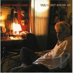 Marsland, Adam - You Don't Know Me CD Cover Art