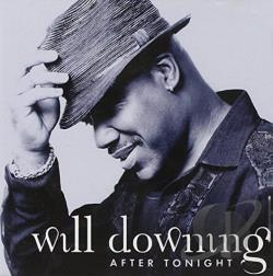 Downing, Will - After Tonight CD Cover Art