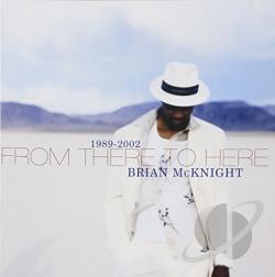 Mcknight, Brian - From There to Here: 1989-2002 CD Cover Art