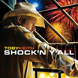 Keith, Toby - Shock'n Y'All CD Cover Art