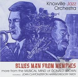 Knoxville Jazz Orchestra - Blues Man from Memphis CD Cover Art