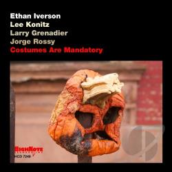 Grenadier, Larry / Iverson, Ethan / Konitz, Lee / Rossy, Jorge - Costumes Are Mandatory CD Cover Art