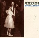 Krebs, Pete - Brigadier CD Cover Art