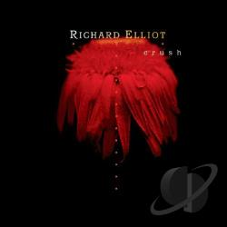 Elliot, Richard - Crush CD Cover Art
