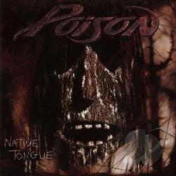 Poison - Native Tongue CD Cover Art