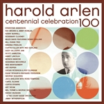 Harold Arlen Centennial Celebration CD Cover Art