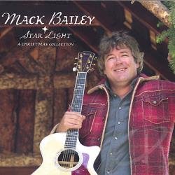 Bailey, Mack - Star Light-A Christmas Collection CD Cover Art