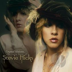 Nicks, Stevie - Crystal Visions: The Very Best of Stevie Nicks CD Cover Art