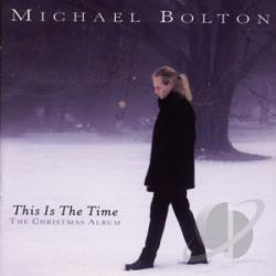 Bolton, Michael - This Is the Time: The Christmas Album CD Cover Art