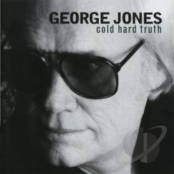 Jones, George - Cold Hard Truth CD Cover Art