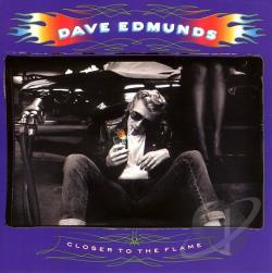 Edmunds, Dave - Closer To The Flame CD Cover Art