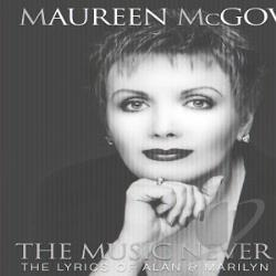 McGovern, Maureen - Music Never Ends: The Lyrics of Alan & Marilyn Bergman CD Cover Art