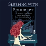 Sleeping Schubert - Sleeping with Schubert: The Musical Companion to the New Novel by Bonnie Marson CD Cover Art