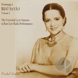 Hommage A Bidu Sa Yao 2: Supreme Lyric - Hommage � Bid� Sayao, Vol. 2 CD Cover Art