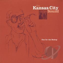 Kansas City Sound - One for the Bishop CD Cover Art