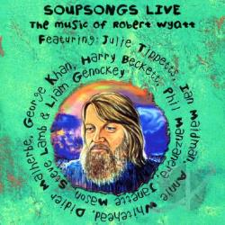 Soupsongs Live: The Music of Robert Wyatt CD Cover Art