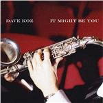 Koz, Dave - It Might Be You (Instrumental) DB Cover Art