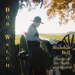 Welch, Bob - Shilohs Bell CD Cover Art