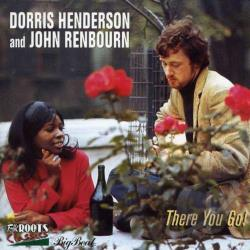 Dorris Henderson & John Renbourn / Henderson, Dorris / Renbourn, John - There You Go CD Cover Art