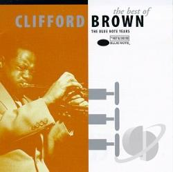 Brown, Clifford - Best of Clifford Brown CD Cover Art