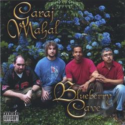 Garaj Mahal - Blueberry Cave CD Cover Art