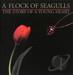 Flock of Seagulls - Story of a Young Heart CD Cover Art