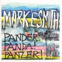 Smith, Mark E. - Pander Panda Panzer CD Cover Art