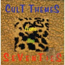 Cult Themes From The Seventies - Vol. 1 - Cult Themes From The Seventies CD Cover Art
