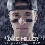 Jake Miller - Us Against Them CD Cover Art